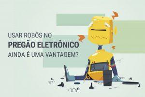 robôs no pregão eletrônico